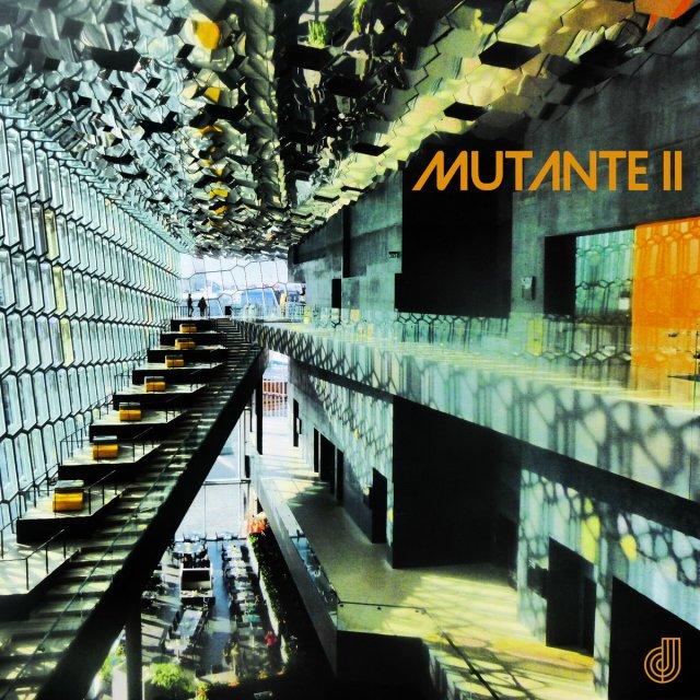Mutante - Mutante II