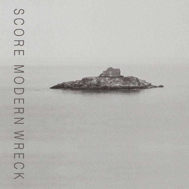 Score - Modern Wreck
