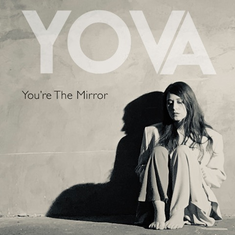 Yova - You're The Mirror
