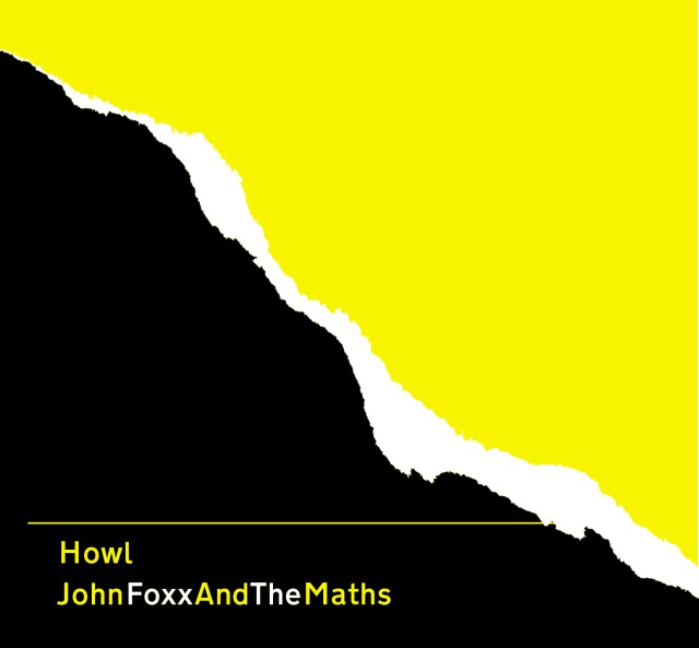 Howl by John Foxx And The Maths
